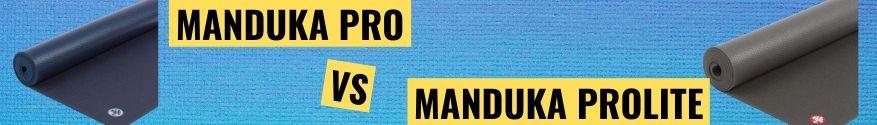 Manduka Prolite vergeleken Pro